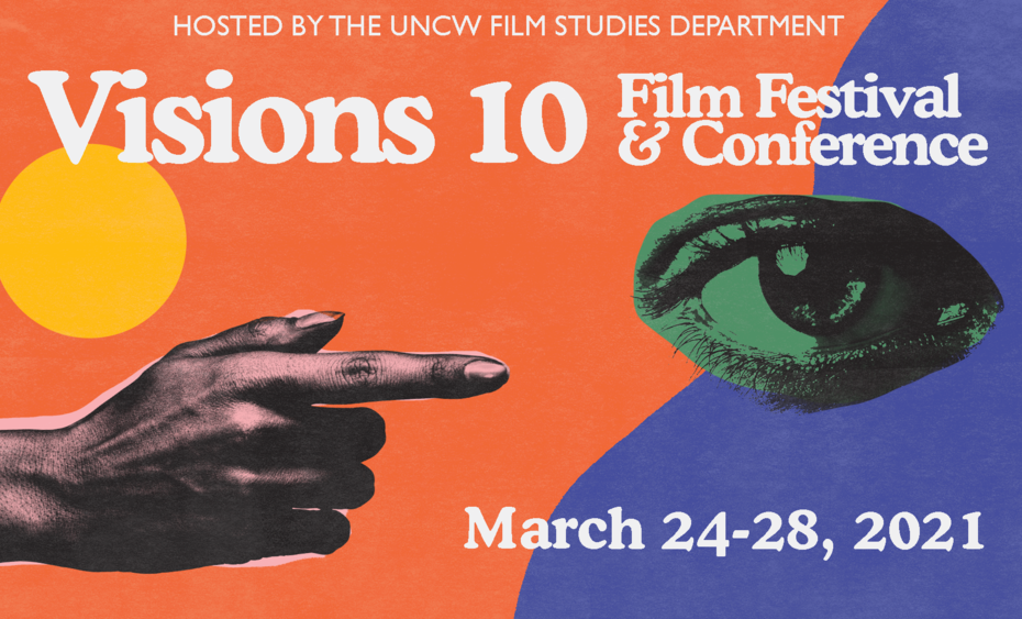 Visions 10 Film Festival & Conference March 24-28, 2021