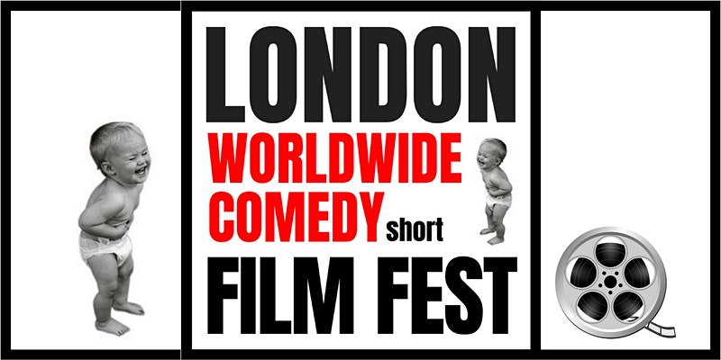 London Worldwide Comedy Short Film Festival